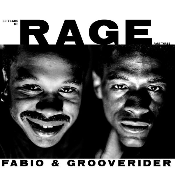 Fabio & Grooverider/RAGE PART 3 DLP