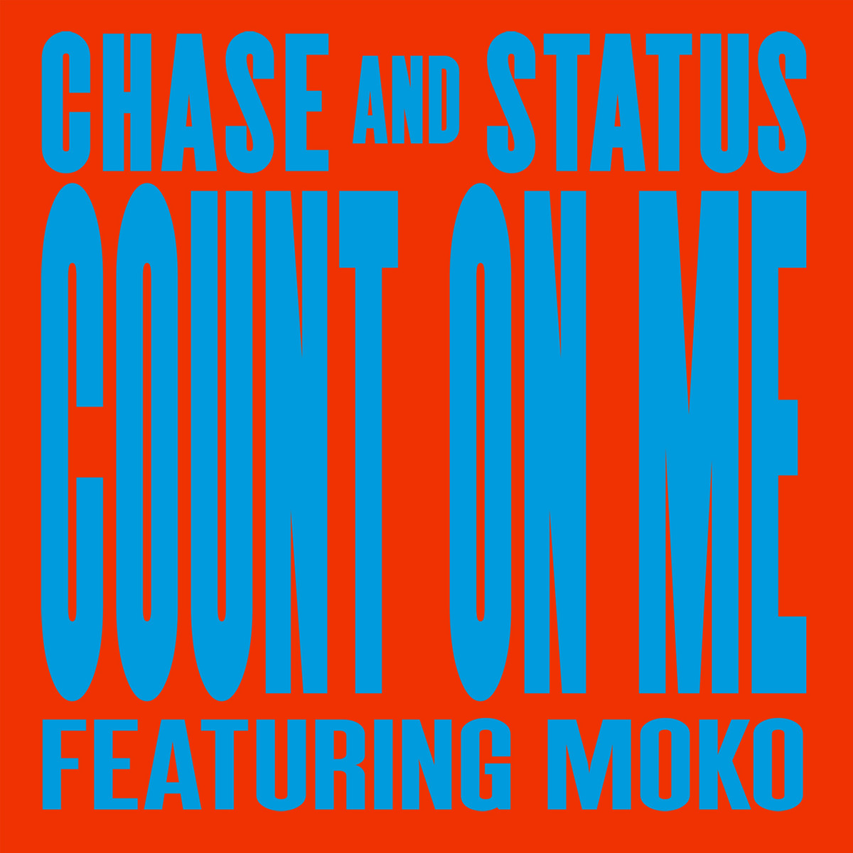 """Chase & Status/COUNT ON ME 12"""""""