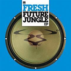 "Fresh/FUTURE JUNGLE EP D12"""
