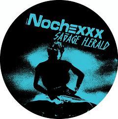 """Nochexxx/SAVAGE HERALD 12"""""""