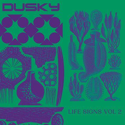 "Dusky/LIFE SIGNS VOL. 2 12"""