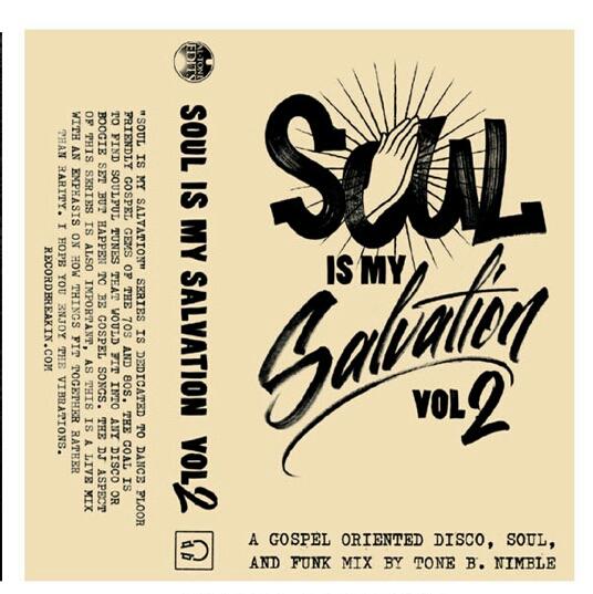Tone B. Nimble/SOUL IS MY SALVAT #2 TAPE