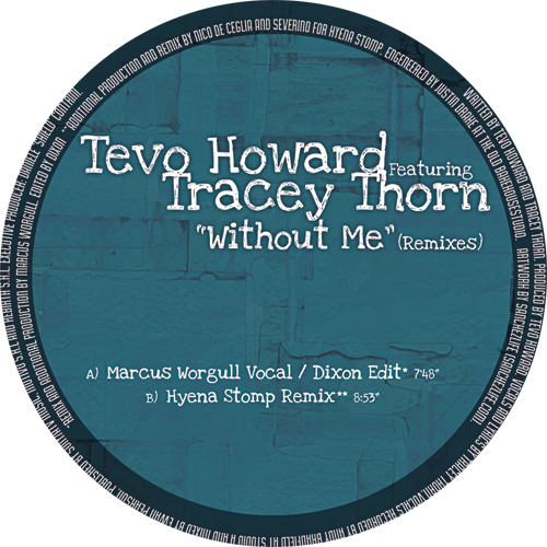 """Tevo Howard/WITHOUT ME (REMIXES) 12"""""""