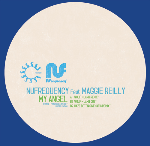 """Nufrequency/MY ANGEL FT M. REILLY 12"""""""