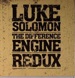 Luke Solomon/DIFFERENCE ENGINE:REDUX CD