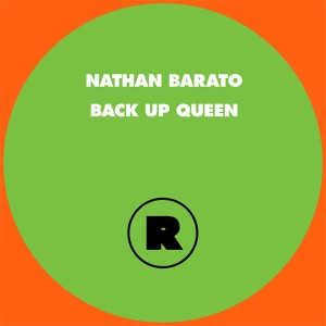 """Nathan Barato/BACK UP QUEEN 12"""""""