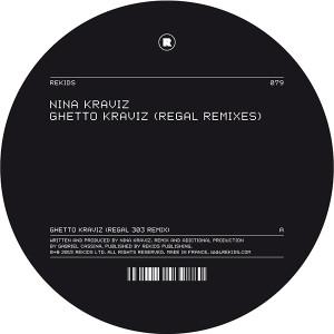 """Nina Kraviz/GHETTO KRAVIZ-REGAL RX'S 12"""""""