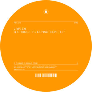 Lapien/A CHANGE IS GONNA COME EP 12""