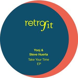 "Yooj & Steve Huerta/TAKE YOUR TIME 12"""