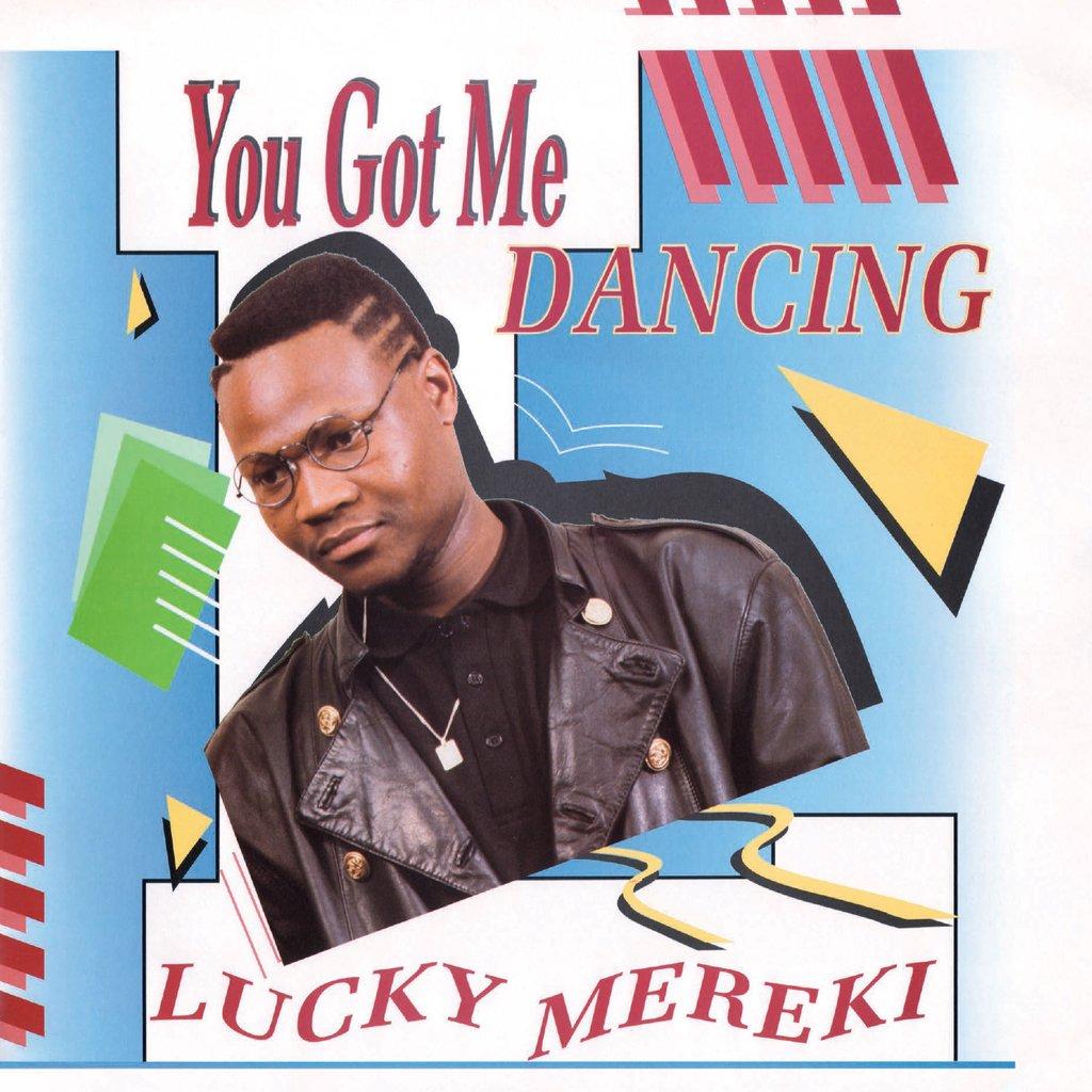 Lucky Mereki/YOU GOT ME DANCING LP