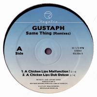 "Gustaph/SAME THING CHICKEN LIPS RMX 12"""