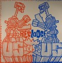 Recloose/US VS. US  12""