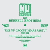 Burrell Brothers/NU GROOVE YEARS 1 DLP