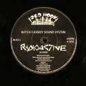 """Butch Cassidy Soundsystem/RADIOACTIVE 7"""""""