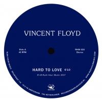 "Vincent Floyd/HARD TO LOVE 10"""