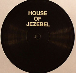 House of Jezebel/LOVE & HAPPINESS 12""