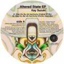 "Kay Suzuki/ALTERED STATE EP 12"""