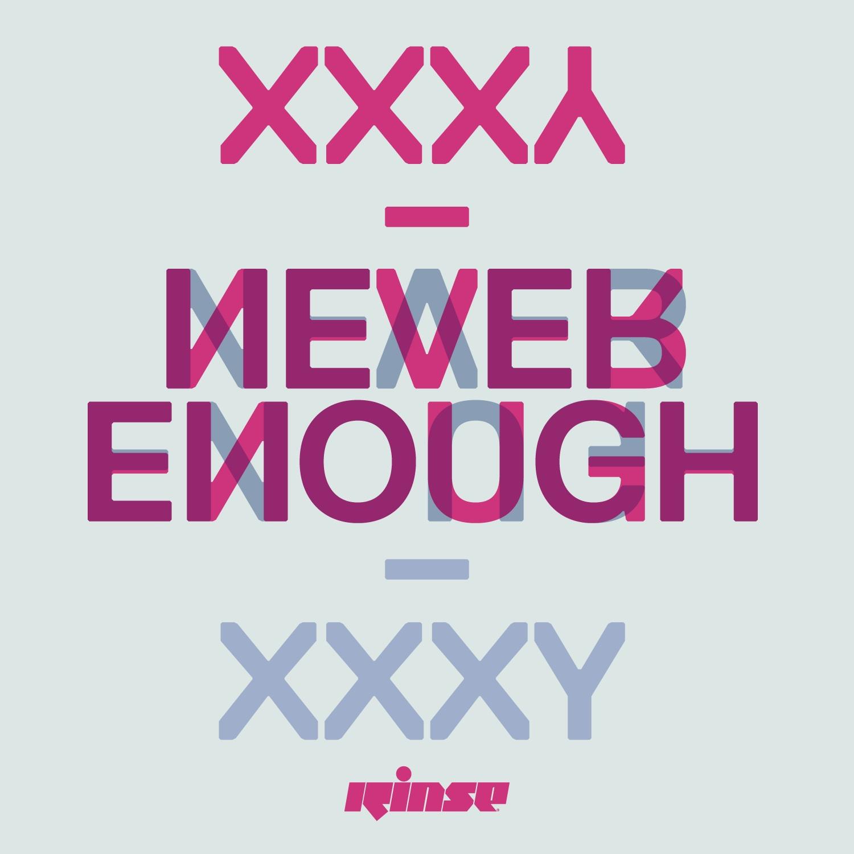 """XXXY/NEVER ENOUGH 12"""""""