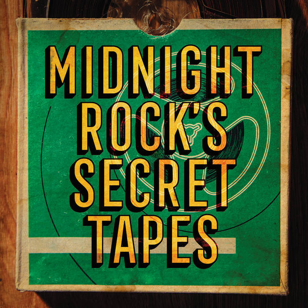 Various/MIDNIGHT ROCK'S SECRET TAPES LP