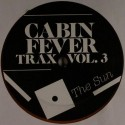 "Cabin Fever/CABIN FEVER VOL.3 12"""