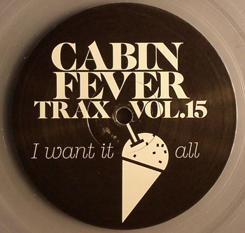 "Cabin Fever/CABIN FEVER VOL.15 12"""