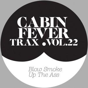 "Cabin Fever/CABIN FEVER VOL.22 12"""