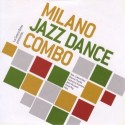 Milano Jazz Dance Combo/MILANO JAZZ CD