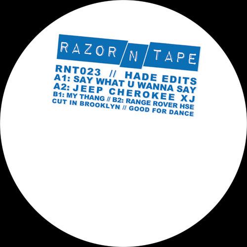 "Hade/RAZOR-N-TAPE EDITS 12"""