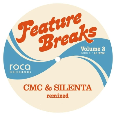 "CMC & Silenta/FEATURE BREAKS VOL. 2 12"""
