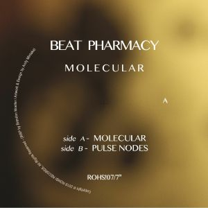 "Beat Pharmacy/MOLECULAR 7"""