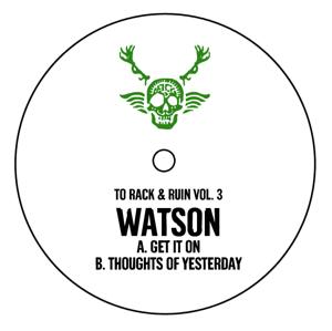 "Watson/TO RACK & RUIN VOL. 3 12"""