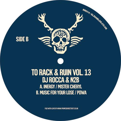 "DJ Rocca & N2B/TO RACK & RUIN VOL 13 12"""