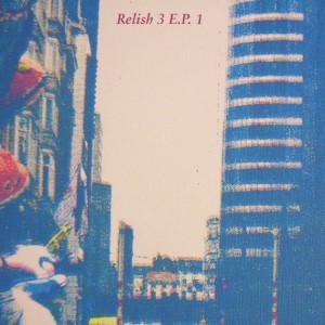 "Various/RELISH 3 EP 1 12"""