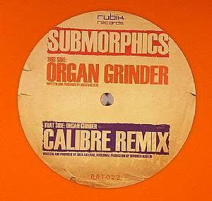 """Submorphics/ORGAN GRINDER-CALIBRE RX 12"""""""