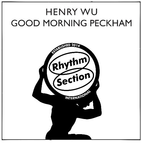 "Henry Wu/GOOD MORNING PECKHAM 12"""