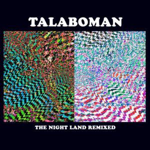 """Talaboman/THE NIGHT LAND REMIXED 12"""""""