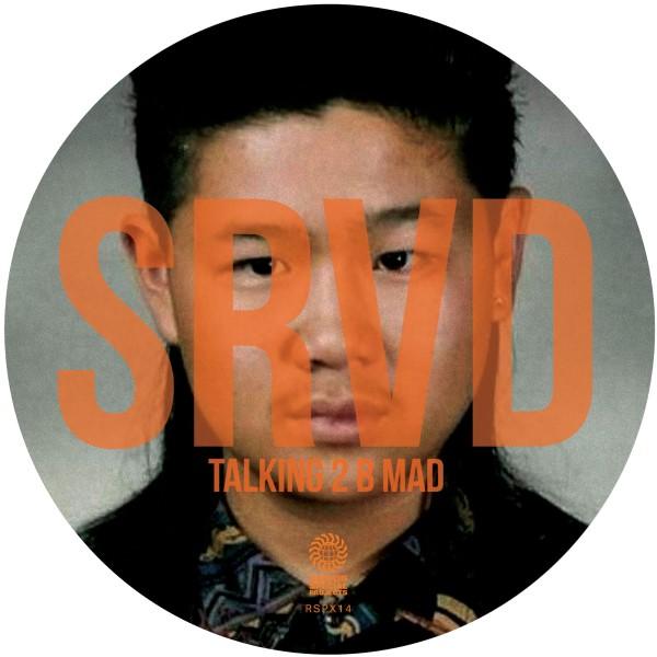 """SRVD/TALKING 2 B MAD 12"""""""