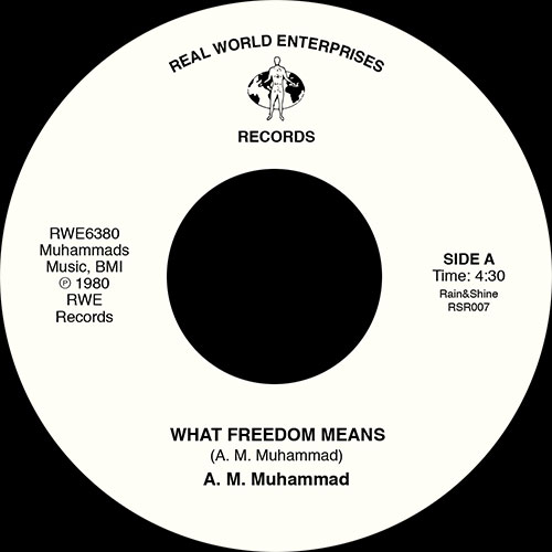 A.M. Muhammad/WHAT FREEDOM MEANS 7""
