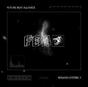 "Future Beat Alliance/REWARD SYSTEM 1 12"""