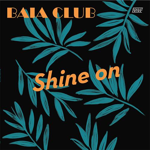 """Baia Club/SHINE ON 12"""""""
