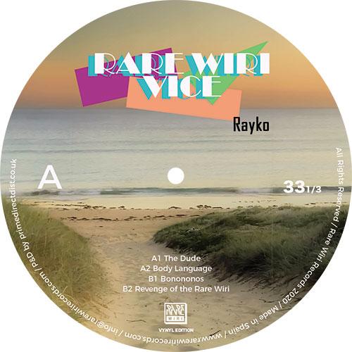 """Rayko/RARE WIRI VICE EP 12"""""""