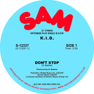 K.I.D./DON'T STOP 12""