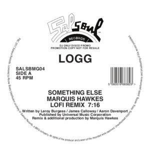 """Logg/SOMETHING ELSE (MARQUIS HAWKES) 12"""""""