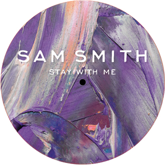 """Sam Smith/STAY WITH ME REMIXES 12"""""""