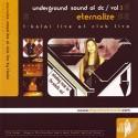 T Kolai/UNDERGROUND SOUND OF DC VOL 3 CD