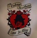 """Cuban Brothers/LOVE IS ALIVE 12"""""""