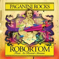 """Robortom/PAGANINI ROCKS 12"""""""