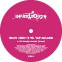 """Neon Heights vs Yap Zeeland/IF U... 12"""""""