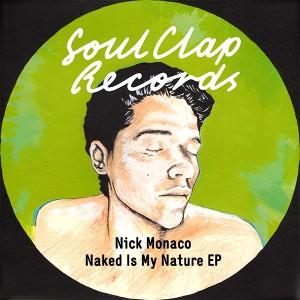 """Nick Monaco/NAKED IS MY NATURE EP 12"""""""