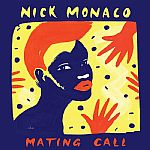 Nick Monaco/MATING CALL DLP
